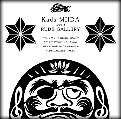 Kads MIIDA meets RUDE GALLERY ART WORK EXHIBITION2019NEW.jpg